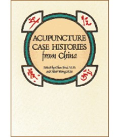 Acupuncture Case Histories from China