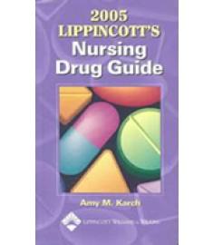 2005 Lippincott's Nurshing Drug Guide