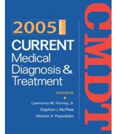 2005 Current Medical Diagnosis & Treatment